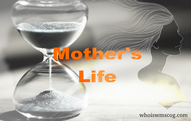 Pictured by whoiswmscog, Mother's life